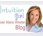 Intuition Girl, Joan Marie Whelan Blog